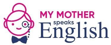 My-Mother-Speaks-English-Logo